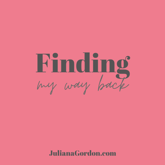 finding my way back